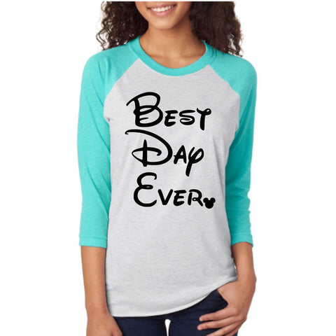 Disney Shirts - Best Day Ever