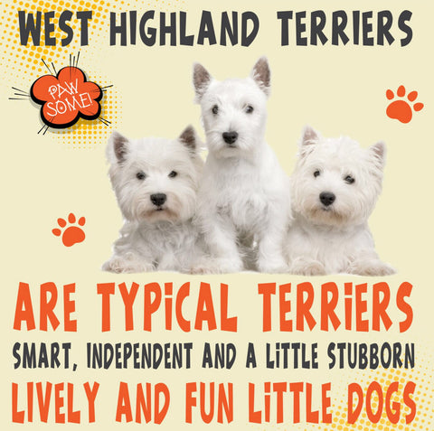 West Highland Terriers Dog Trait range of PAWSOME Gifts for all the family