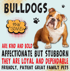 Bulldog Dog Trait range of PAWSOME Gifts for all the family