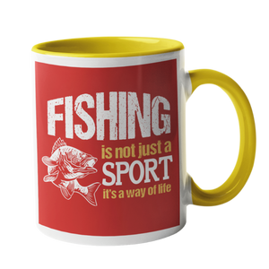 Fishing is not just a sport, its a way of life, Fishing Humour Mug
