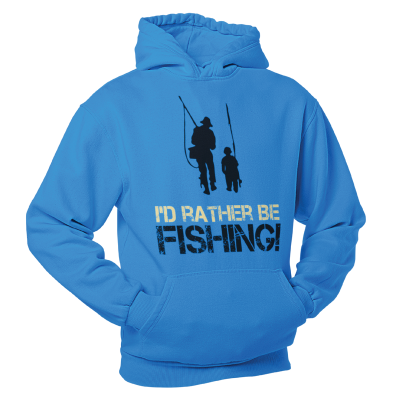 I'd rather be fishing.  Fishing Humour Hoodie