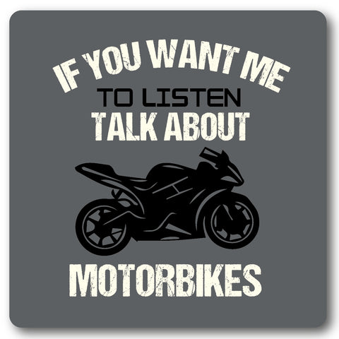If you want me to listen, Motorbike, Metal Wall Sign