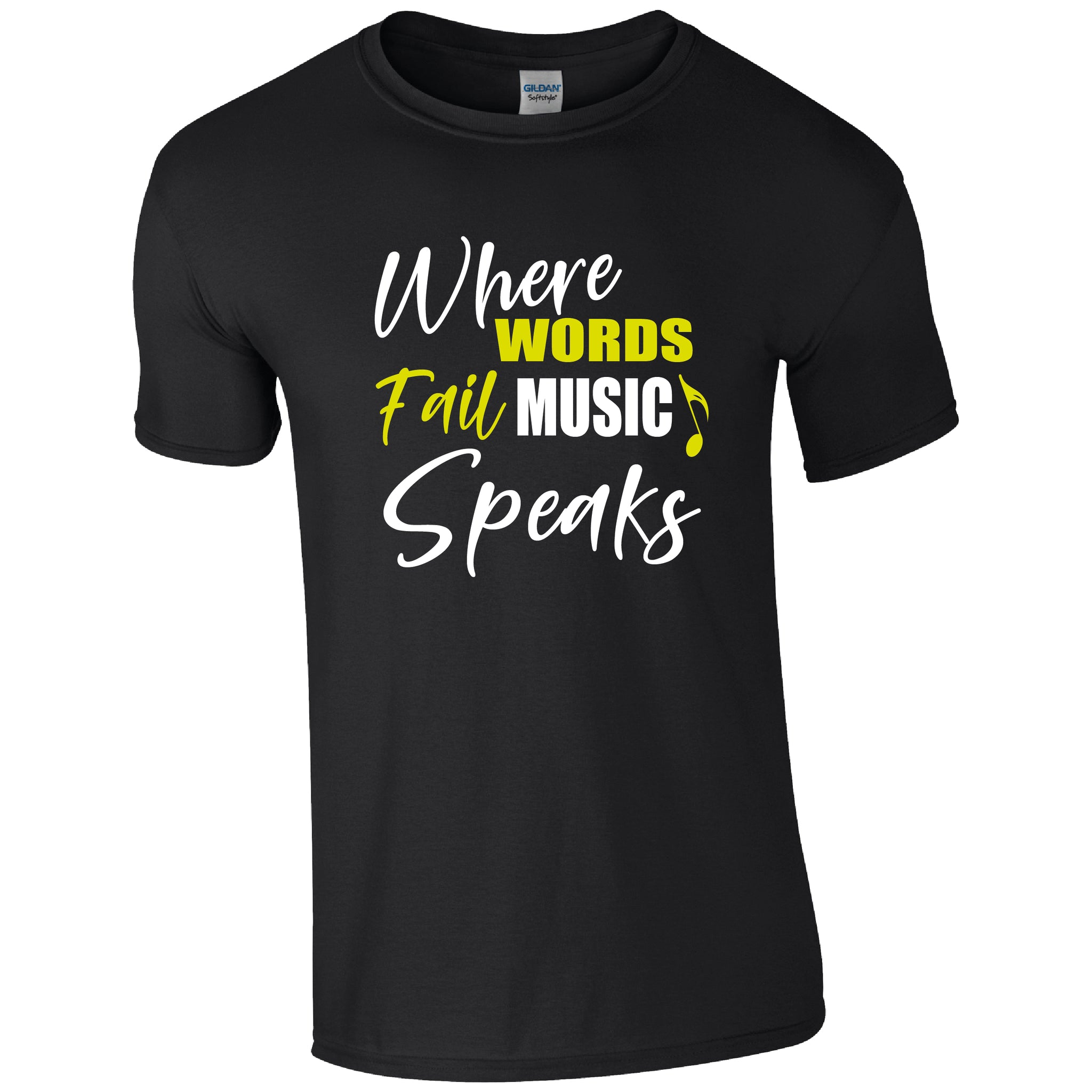 Where Words Fail, Music Speaks T-Shirt