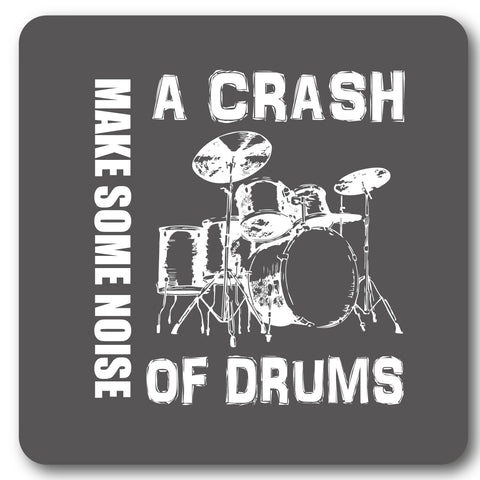 A Crash of Drums Metal Wall Sign