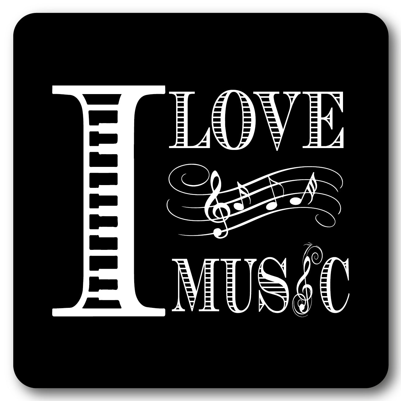 I Love Music Music coaster