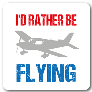 I'd Rather be flying Metal Wall Sign