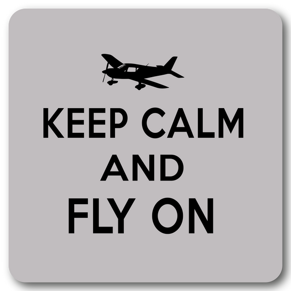 Keep Calm and Fly on Metal Wall Sign