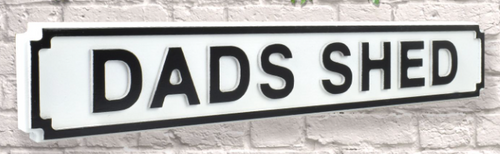 Dads Shed Road Sign