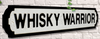 Whiskey Warrior Road Sign