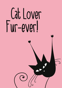 CLAW09 Cat lover fur-ever A5 Sign