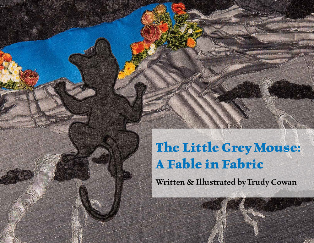 The Little Grey Mouse: A Fable in Fabric Book - Trapunto