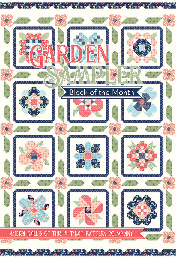 Garden Sampler Block of the Month Quilt Pattern Quilt Pattern - Trapunto