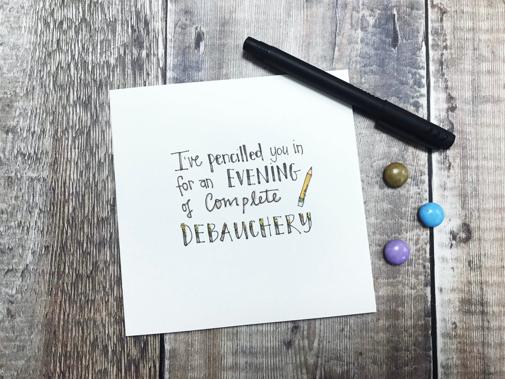 Complete debauchery Card - Personalised