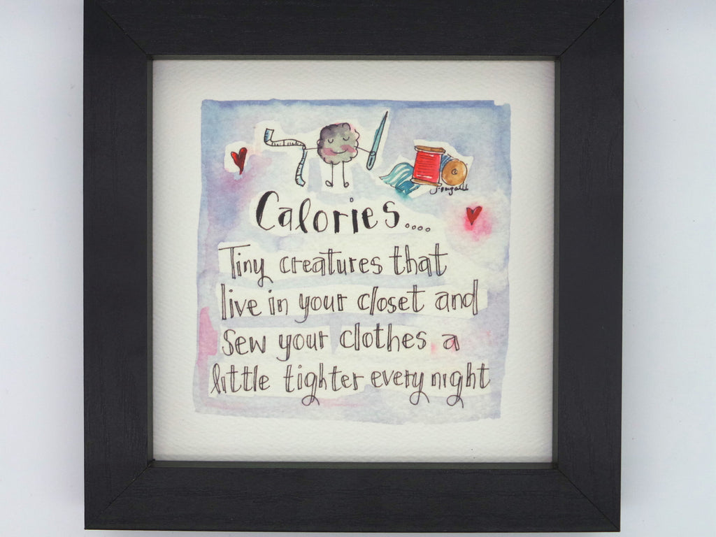 "Little Framed Print ""Calories"" can be personalised"