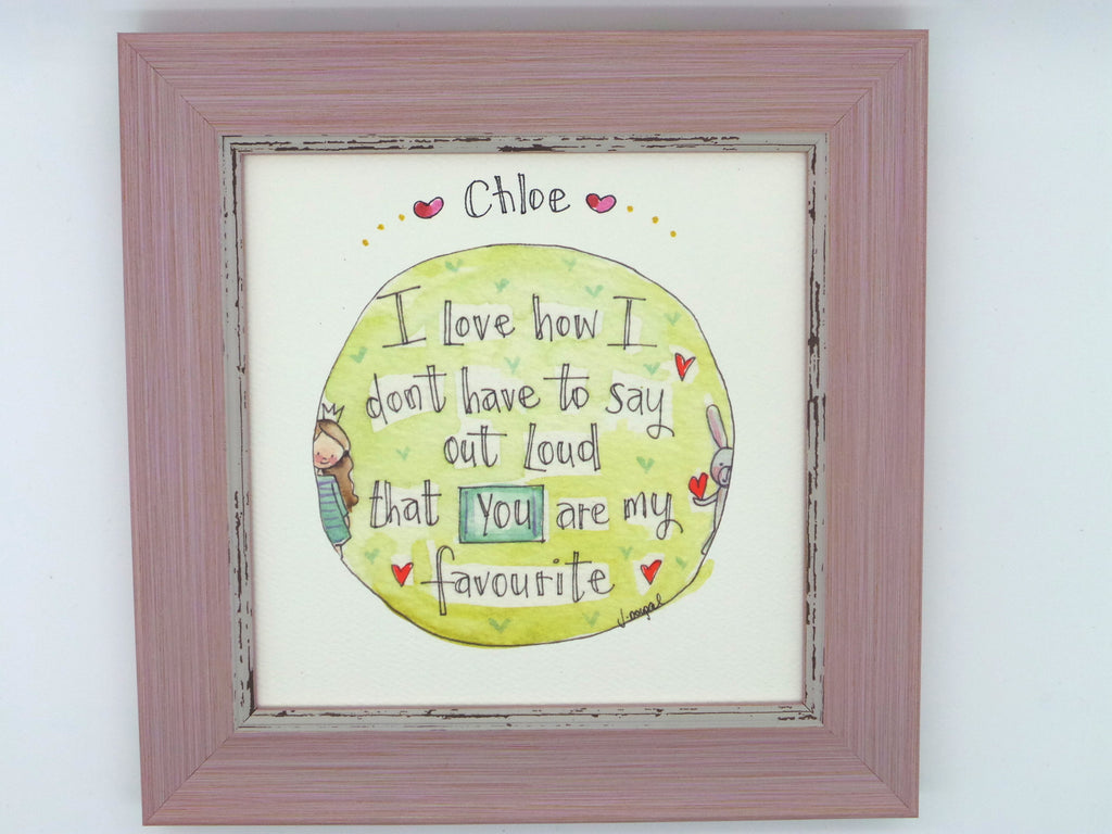 "Little Framed Print ""You are my favourite"" can be personalised"