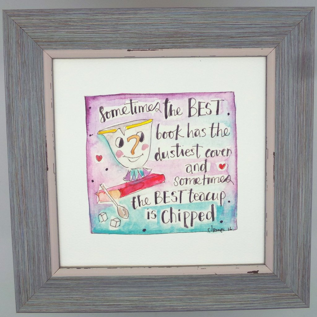 "Framed Print ""The Best teacup is Chipped"" can be personalised"