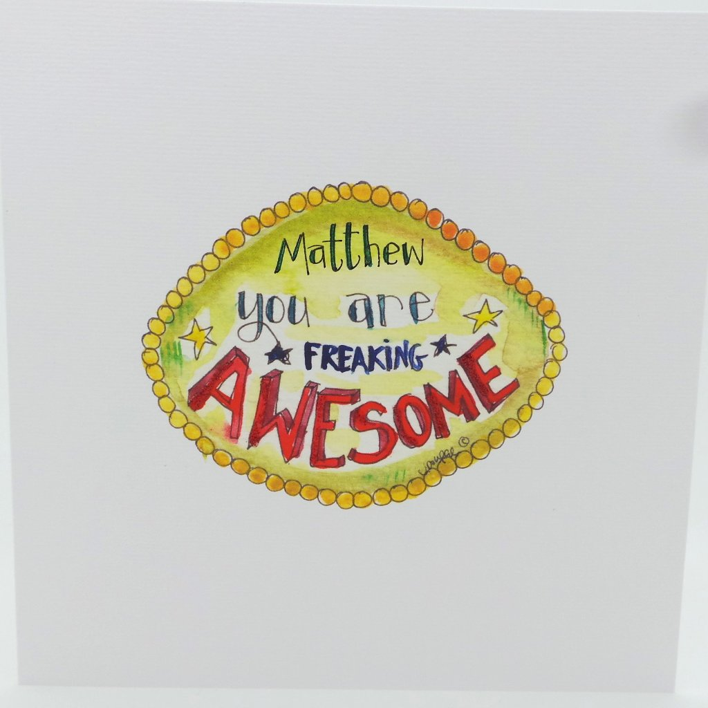 You're Freaking Awesome Card - Personalised
