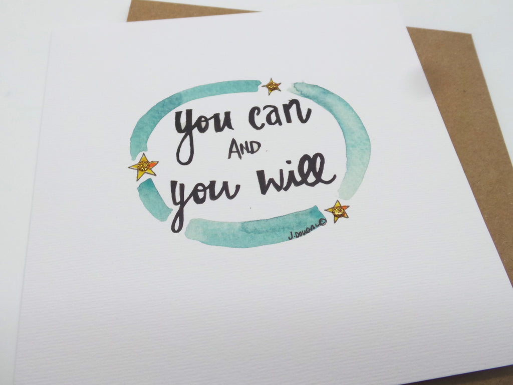 """You can and you will"" Card - Personalised"