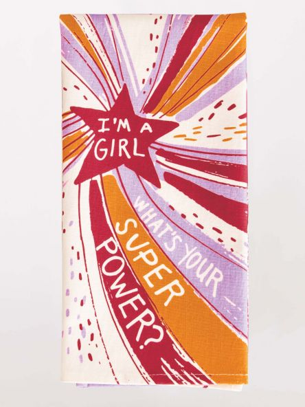 I'm a Girl what's your superpowerTea Towel