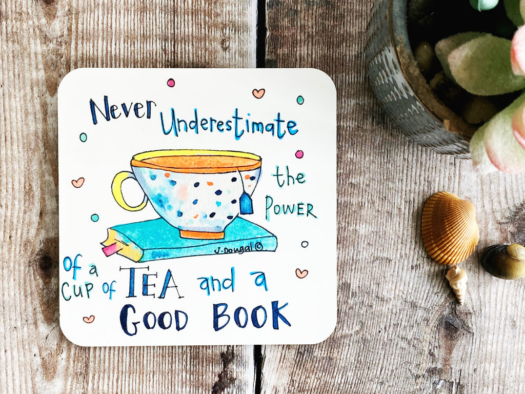 Cup of Tea and a good book Coaster