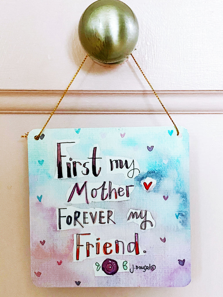 First my Mother Little Metal Hanging Plaque