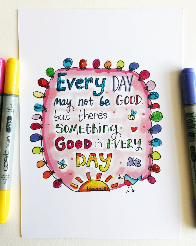Something Good in Every Day - Little Lights Glittered - A5 Print