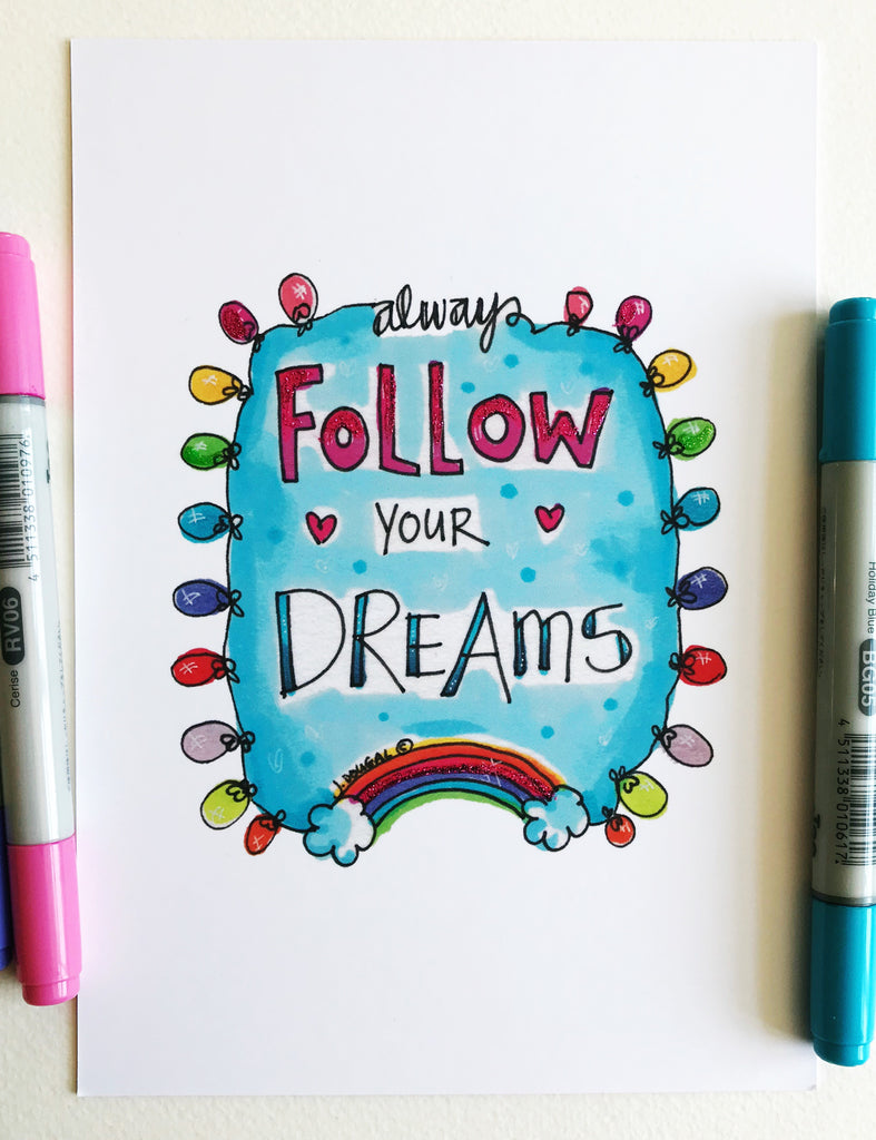Follow your Dreams - Little Lights Glittered - A5 Print