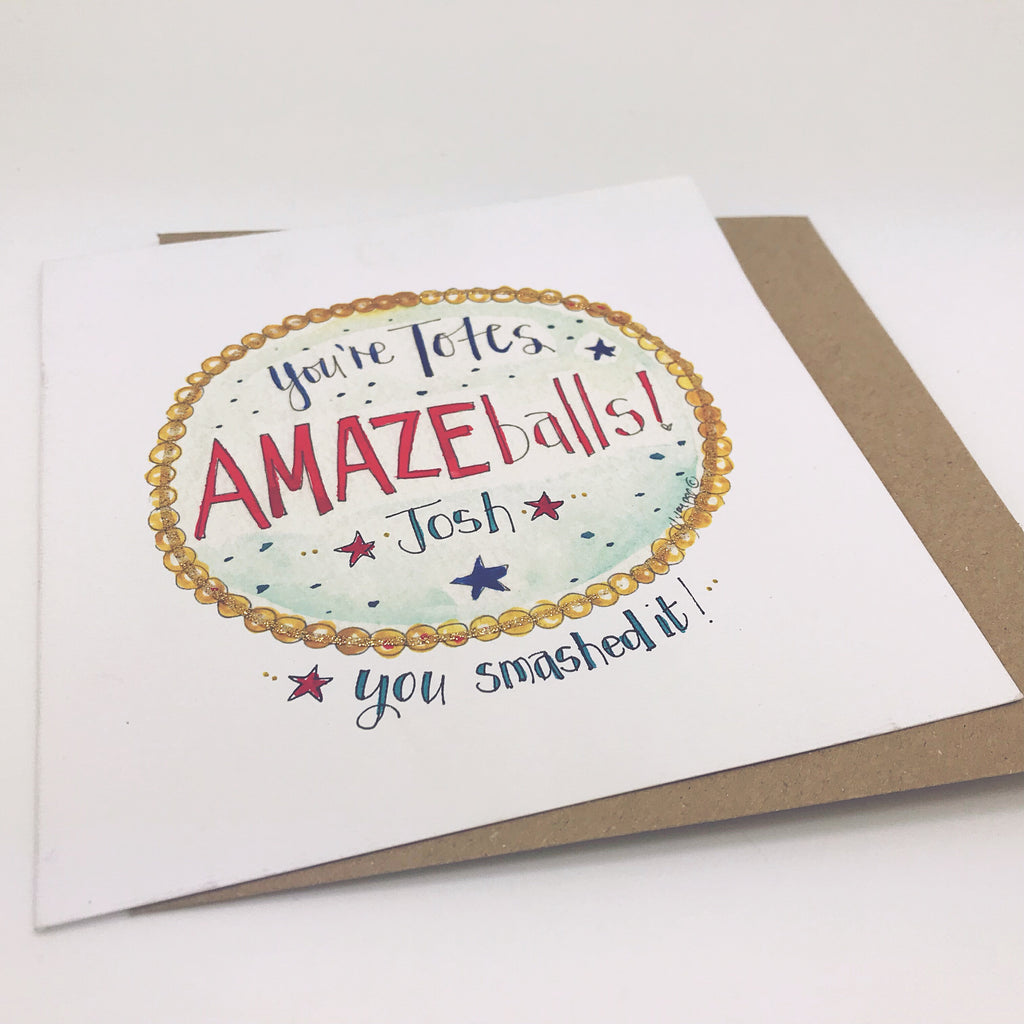 You're Totes Amazeballs Card - Personalised