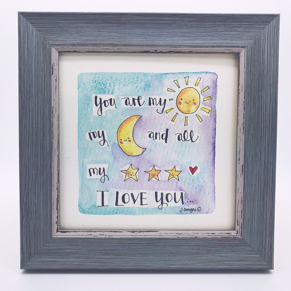 "Framed Print ""You are my Sun, Moon and Stars....."" can be personalised"