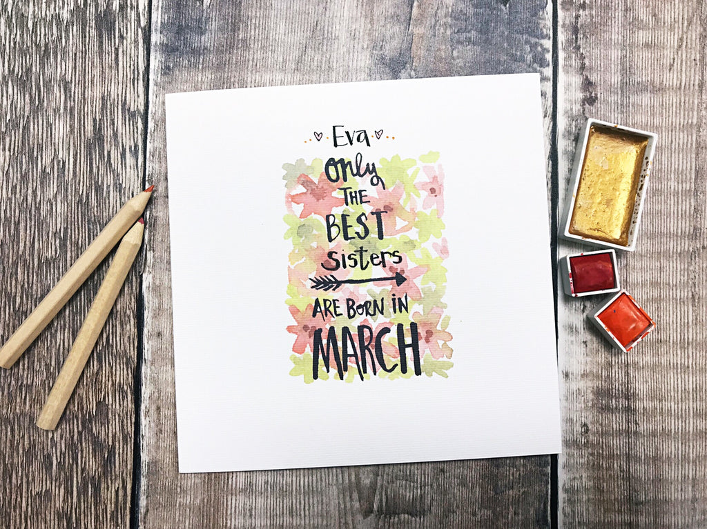 Only the Best are Born in March Card - Personalised