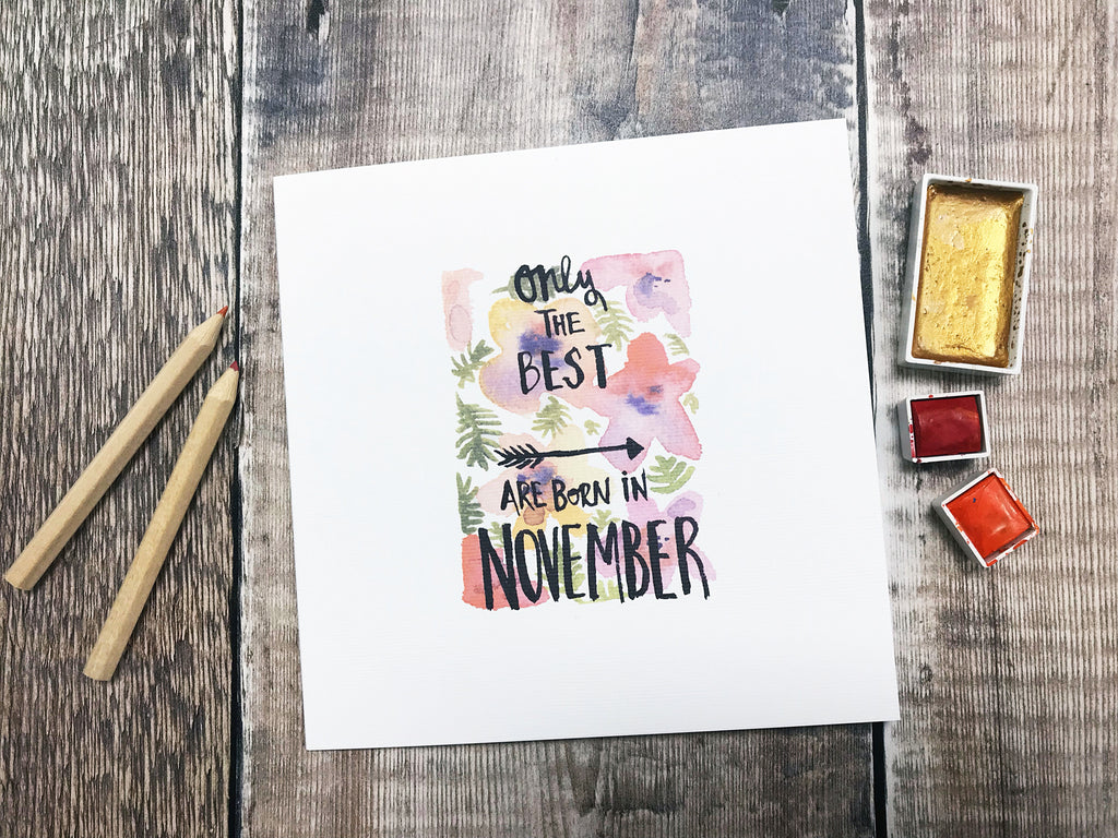 Only the Best are Born in November Card - Personalised