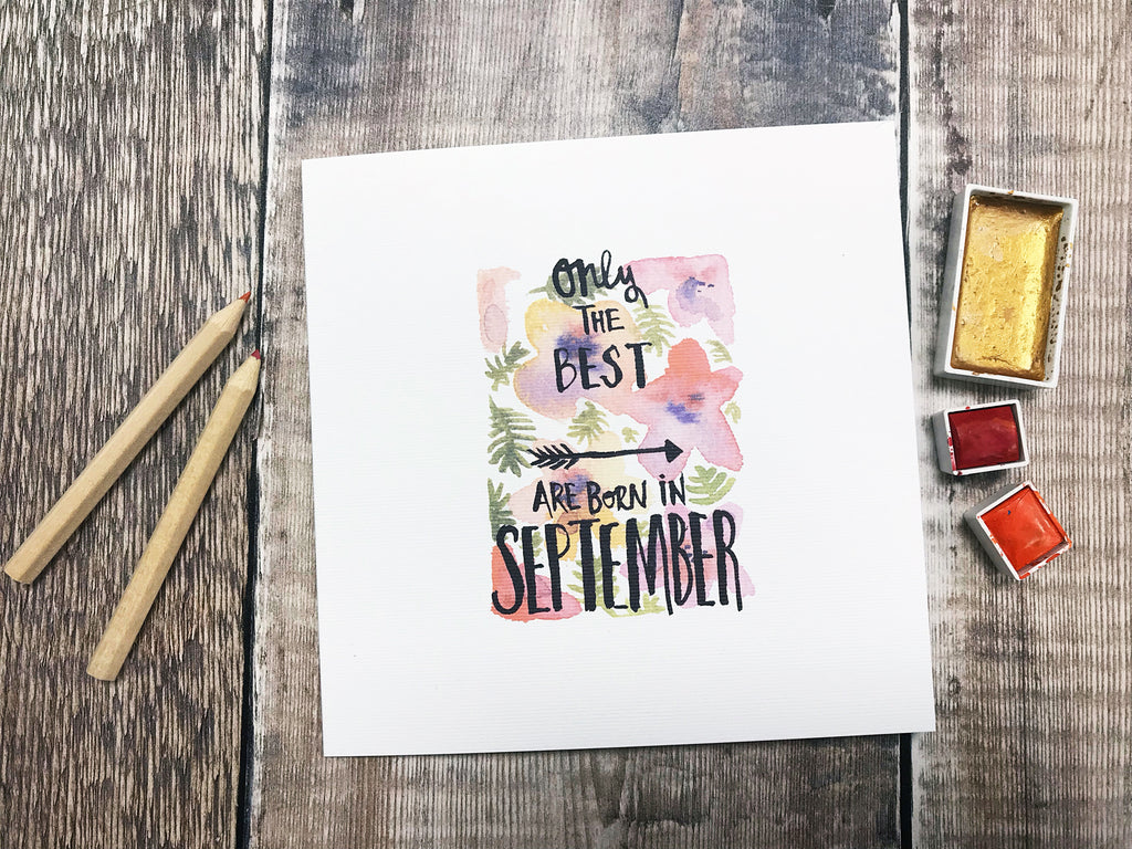 Only the Best are Born in September Card - Personalised