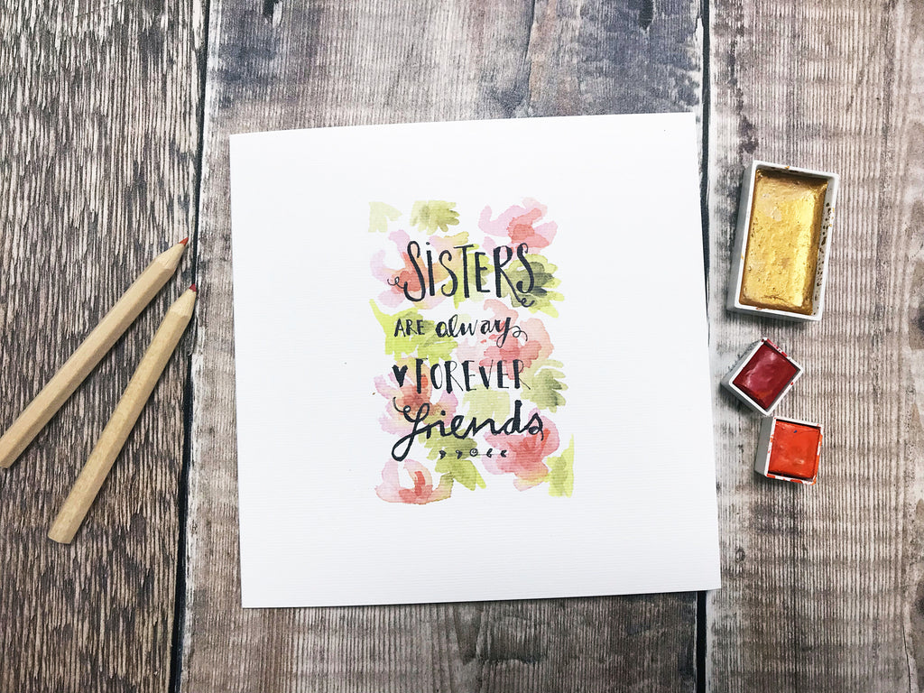 Sisters are always Forever Friends Card - Personalised
