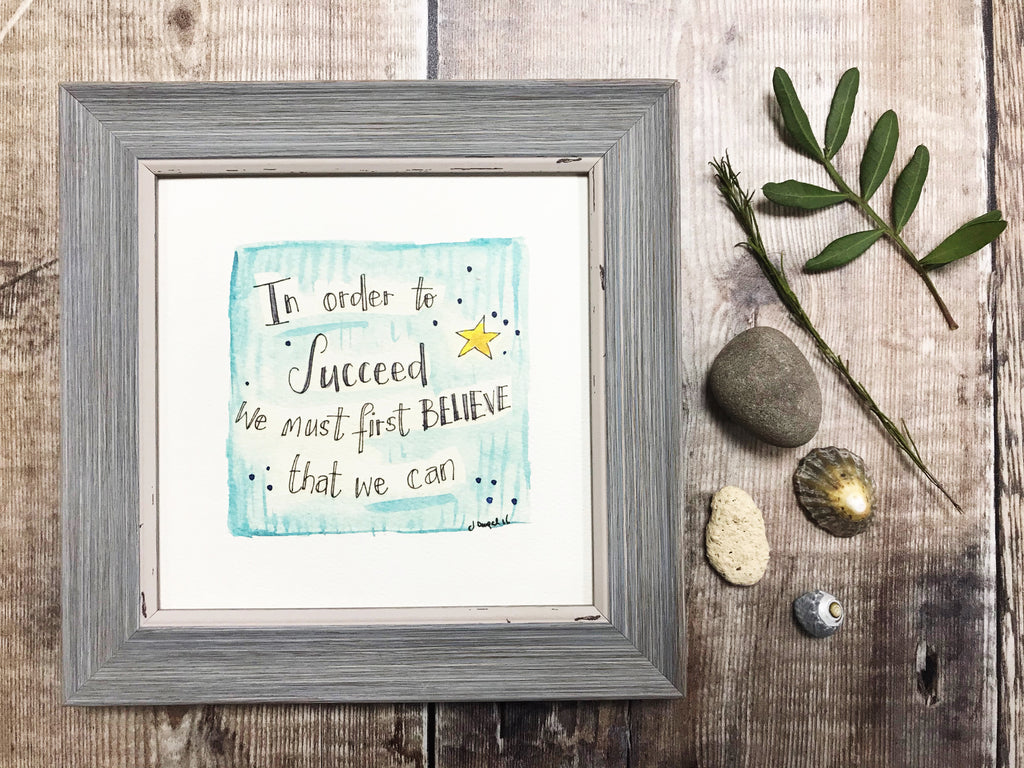 "Framed Print ""In order to Succeed"" can be personalised"