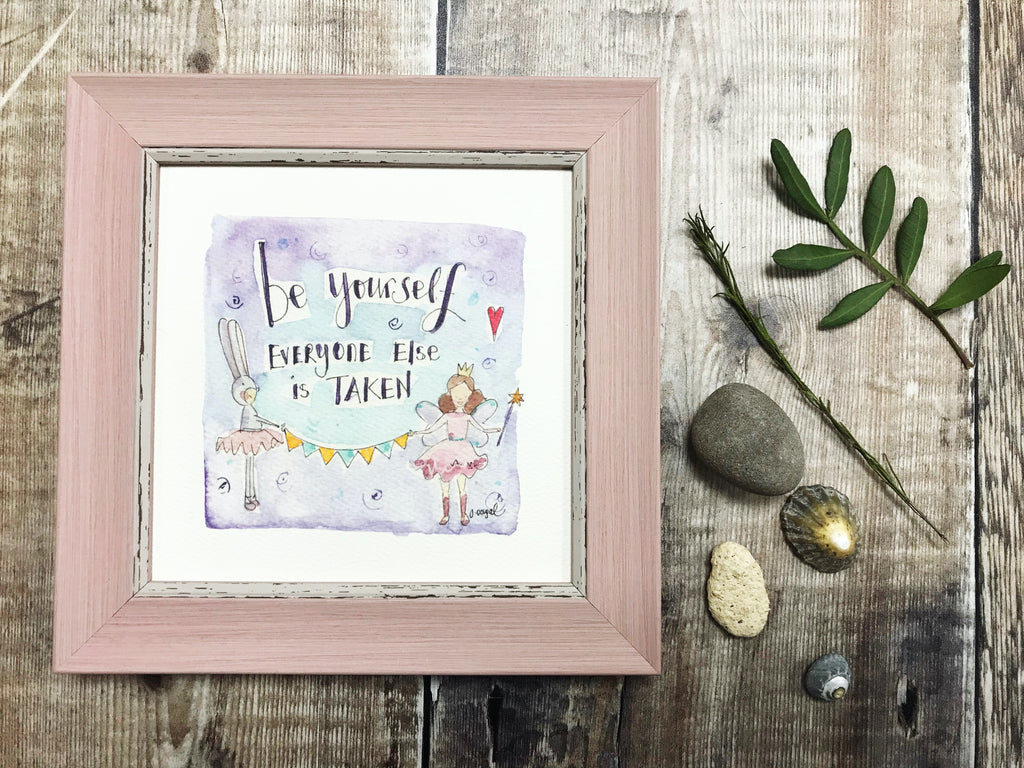 "Framed Print ""Always be yourself"" can be personalised"