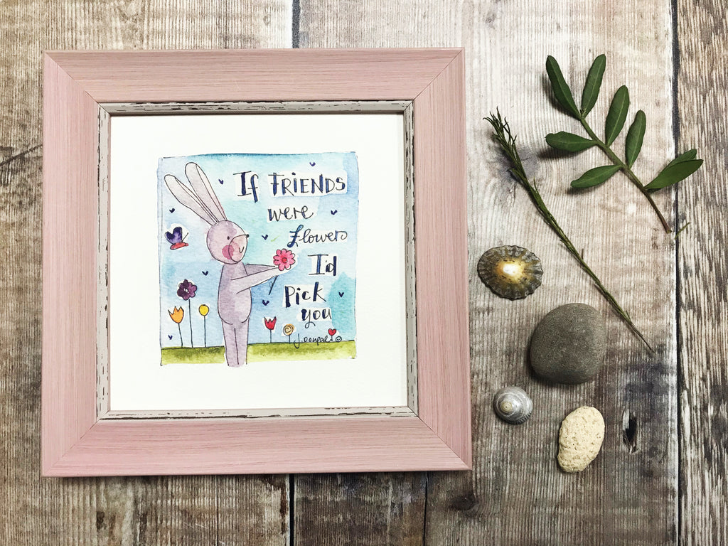 "Framed Print ""Friends are like Flowers"" can be personalised"