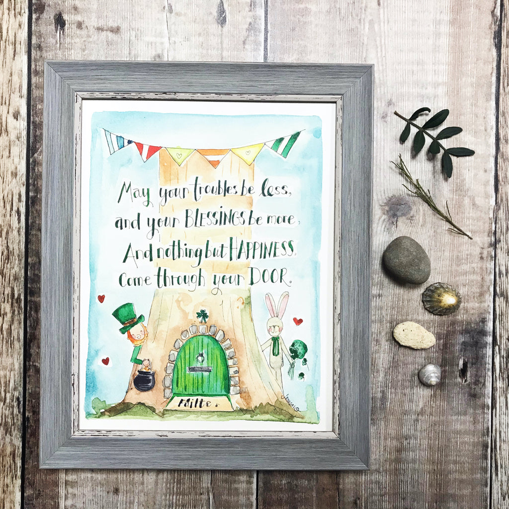 """May your troubles be less"" Personalised Print"