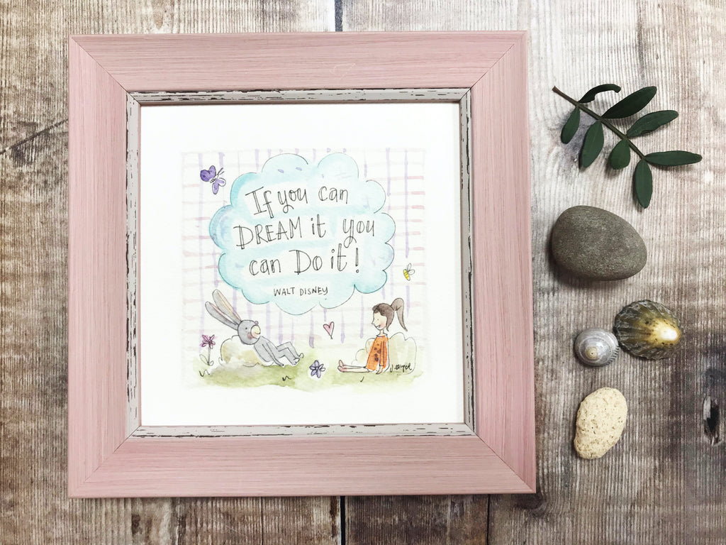 "Framed Print ""If you can dream it"" can be personalised"
