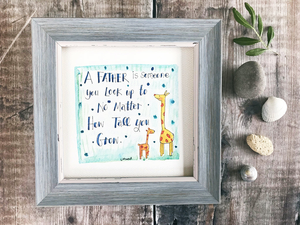 "Framed Print ""A Father is someone we look up to"" can be personalised"