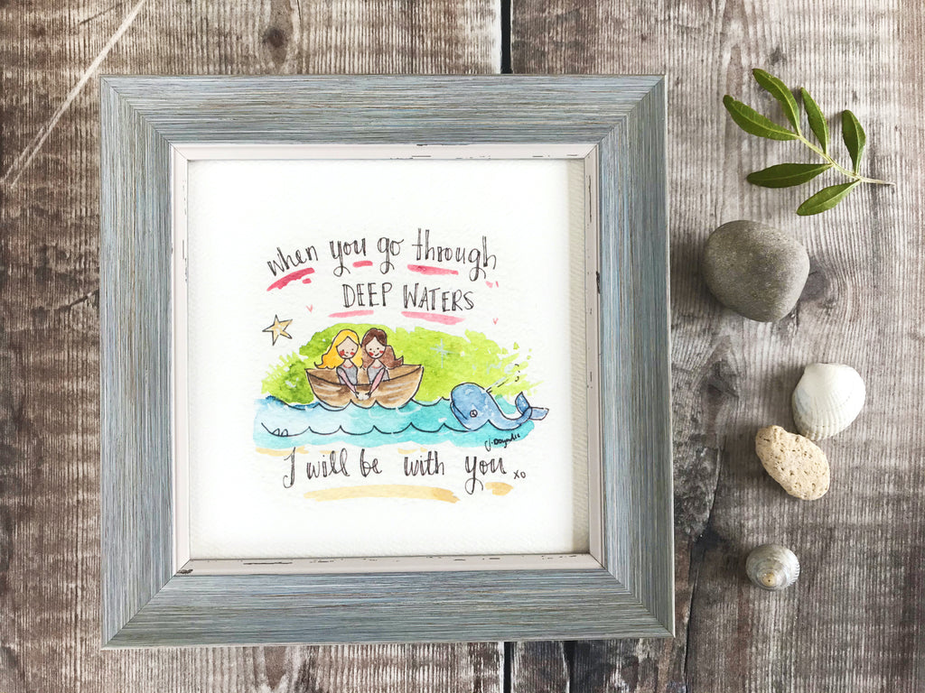 "Framed Print ""When you go through Deep Water's"" can be personalised"
