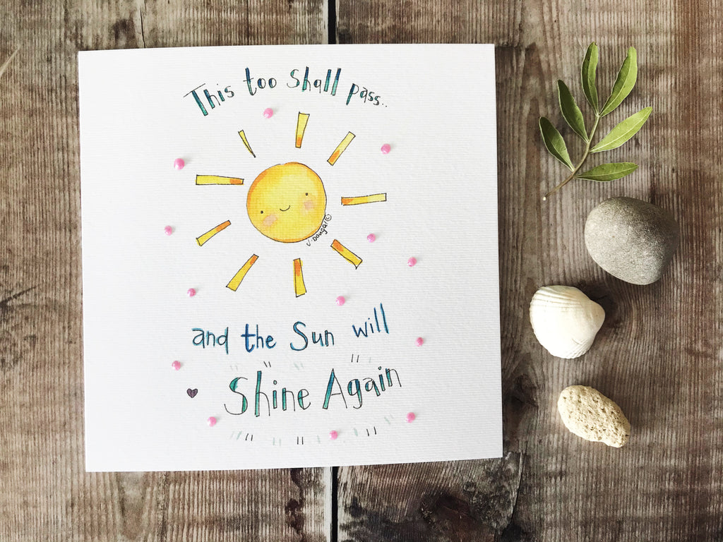 """The Sun will Shine Again"" Card - Personalised"