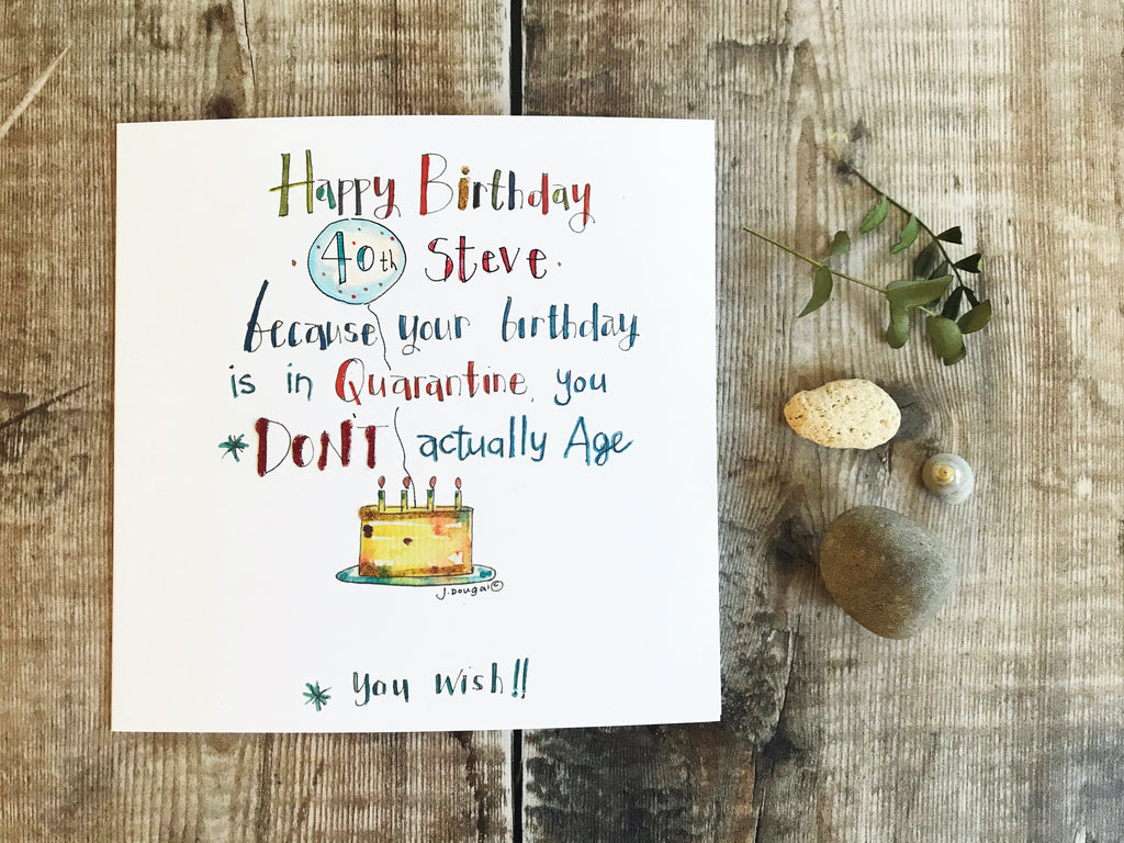 """Happy Birthday in Quarantine"" Card - Personalised"