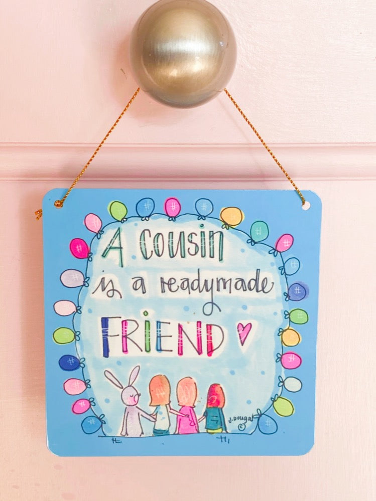 Cousin Little Metal Hanging Plaque