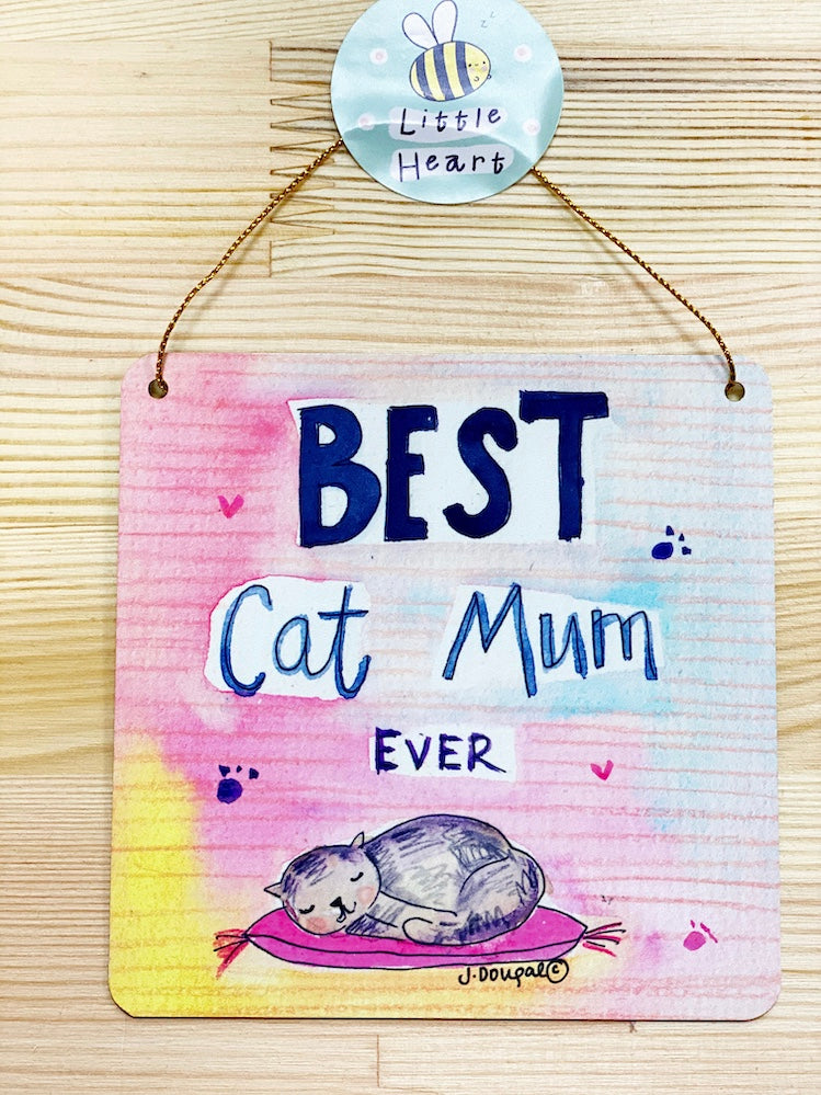 Best Cat Mum Little Metal Hanging Plaque
