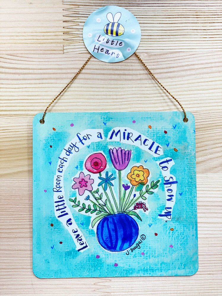 Leave a little room for Miracles Little Metal Hanging Plaque