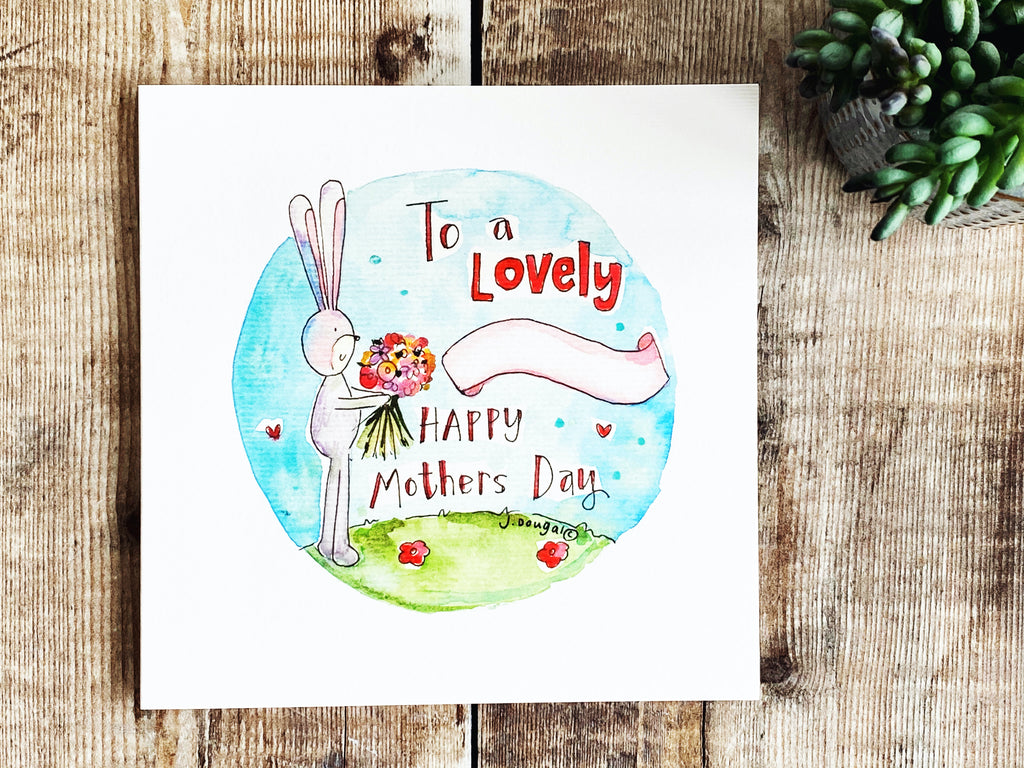 To a Lovely....... (fill in the blank) Happy Mothers Day Card NEW 2021