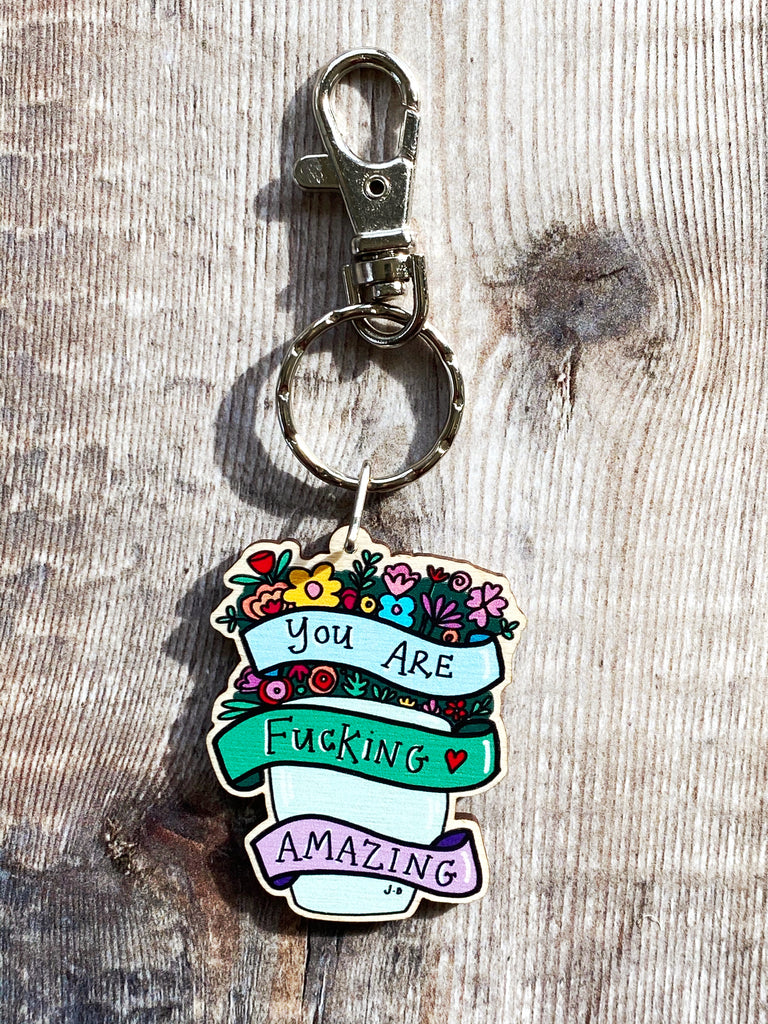 You are Amazing Wooden Keyring