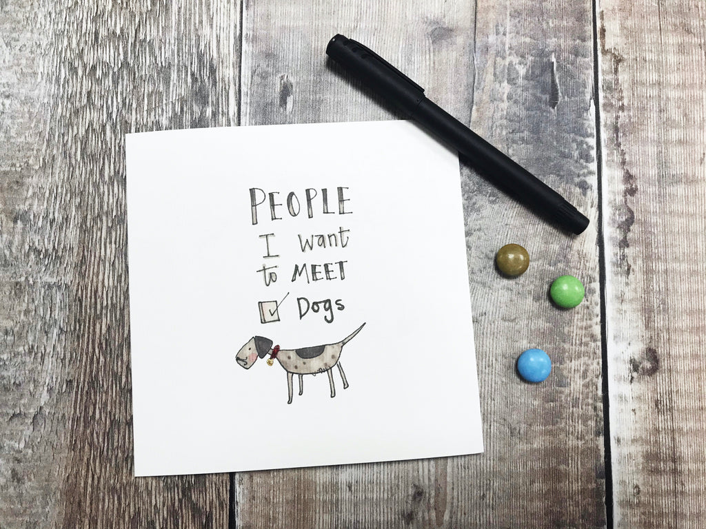 People I'd like to meet, Dogs Card - Personalised