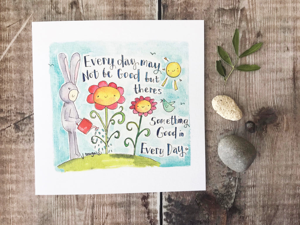 """Everyday may not be good"" Card - Personalised"