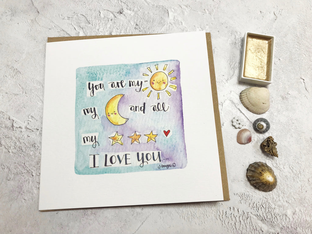 You are my Moon and Stars Card - Personalised